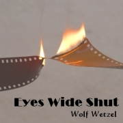 Film-in-Flame eyes-wide-shut wolf wetzel